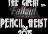 THE GREAT NEW VEGAS PENCIL HEIST - 2015